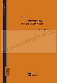 Pátria B.VALL.347 Munkahelyi munkabaleseti napló 24lapos A/4 álló
