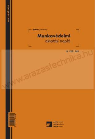 Munkavédelmi oktatási napló - Pátria B.Vall.349