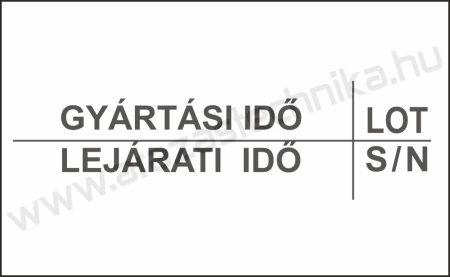 26x16mm árazócímke GYÁRTÁSI IDŐ - LEJÁRAT - LOT - S/N