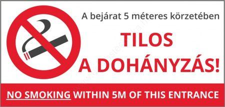 Tilos a dohányzás a bejárat 5m körzetében! 21×10cm matrica